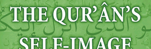 The Qur'ân's Self-Image : Writing and Authority in Islam's (...)