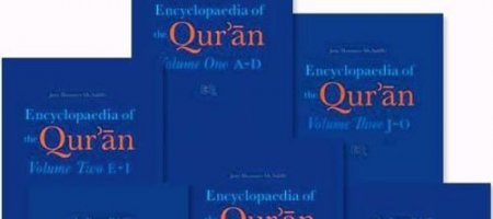 Encyclopaedia of the Qur'ân (éd. Jane Dammen Mc AULIFFE)